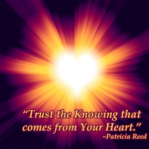 Patricia Reed Trust the Knowing that comes from Your Heart